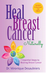 Heal Breast Cancer Naturally by Veronique Desaulniers
